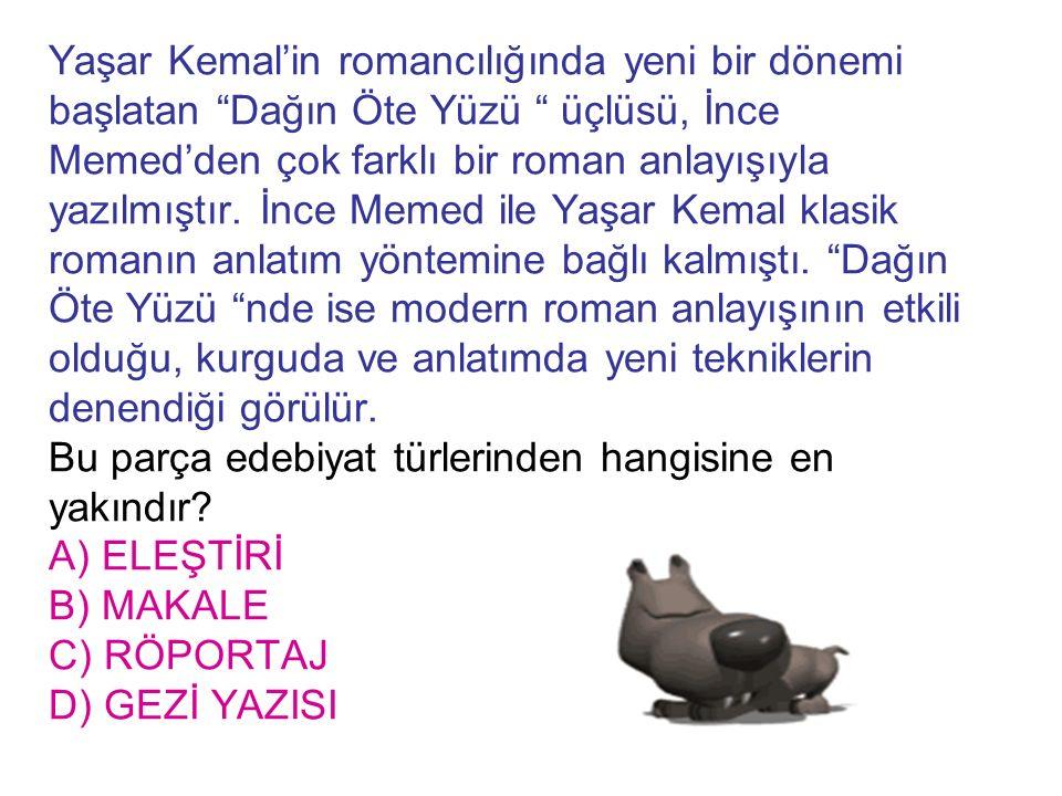 """Yaşar Kemal'in romancılığında yeni bir dönemi başlatan """"Dağın Öte Yüzü """" üçlüsü, İnce Memed'den çok farklı bir roman anlayışıyla yazılmıştır. İnce Mem"""