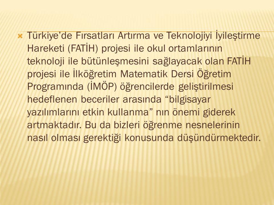  Türkiye'de Fırsatları Artırma ve Teknolojiyi İyileştirme Hareketi (FATİH) projesi ile okul ortamlarının teknoloji ile bütünleşmesini sağlayacak olan