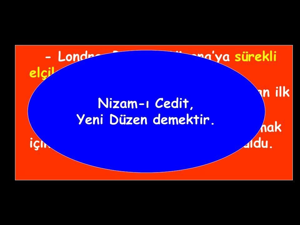3.Selim Dönemi Islahatları III.Selim döneminde yapılan ıslahatlara Nizam-ı Cedit denir.