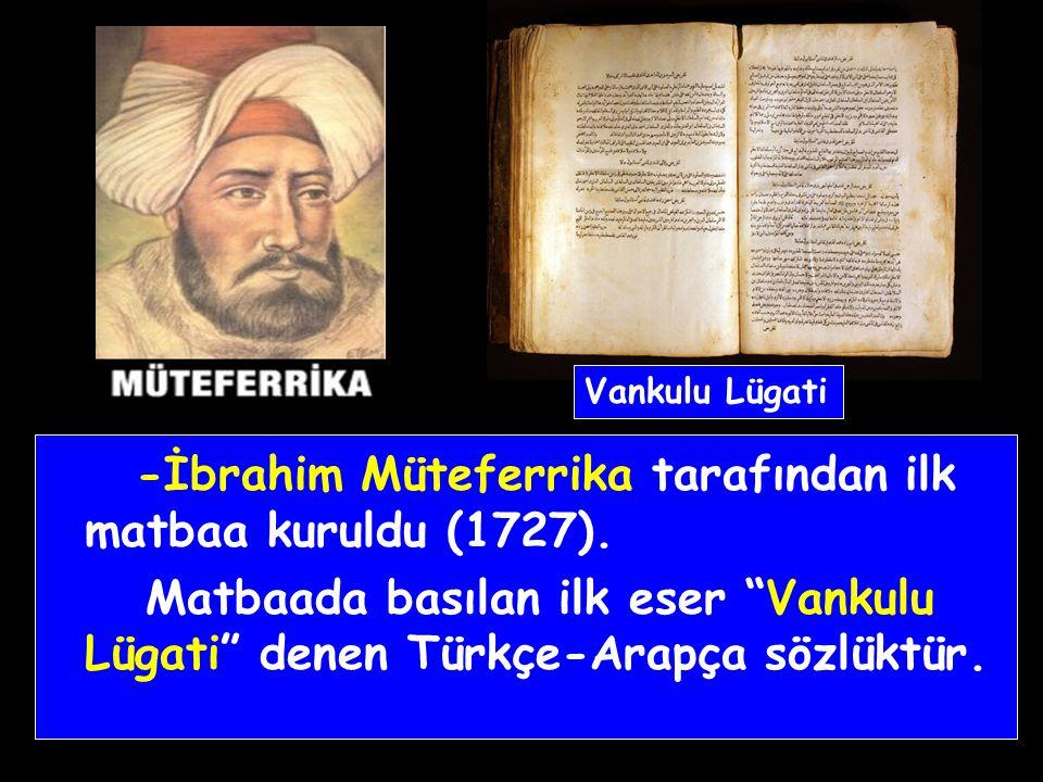 Bu dönemde - Avrupa'ya ilk kez geçici elçiler gönderildi. İlk elçi Fransa'ya gönderilen 28 Mehmet Çelebi'dir.
