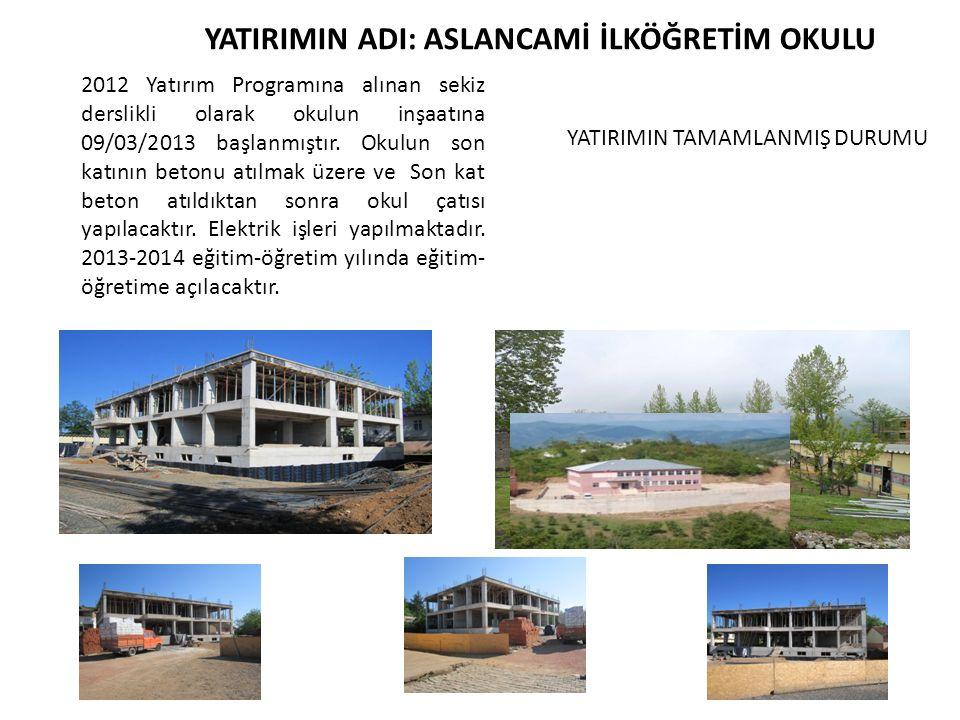2012 Yatırım Programına alınan sekiz derslikli olarak okulun inşaatına 09/03/2013 başlanmıştır.