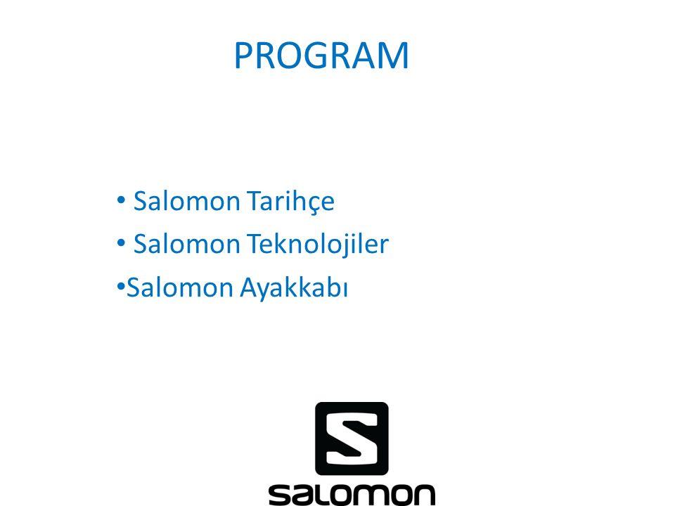 PROGRAM Salomon Tarihçe Salomon Teknolojiler Salomon Ayakkabı