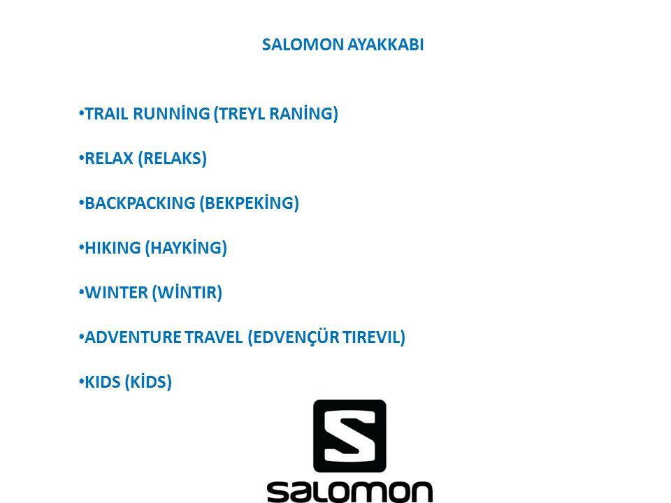 SALOMON AYAKKABI TRAIL RUNNİNG (TREYL RANİNG) RELAX (RELAKS) BACKPACKING (BEKPEKİNG) HIKING (HAYKİNG) WINTER (WİNTIR) ADVENTURE TRAVEL (EDVENÇÜR TIREV