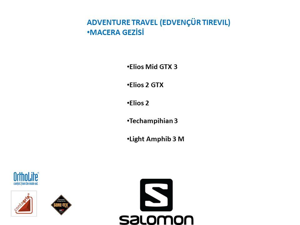 ADVENTURE TRAVEL (EDVENÇÜR TIREVIL) MACERA GEZİSİ Elios Mid GTX 3 Elios 2 GTX Elios 2 Techampihian 3 Light Amphib 3 M
