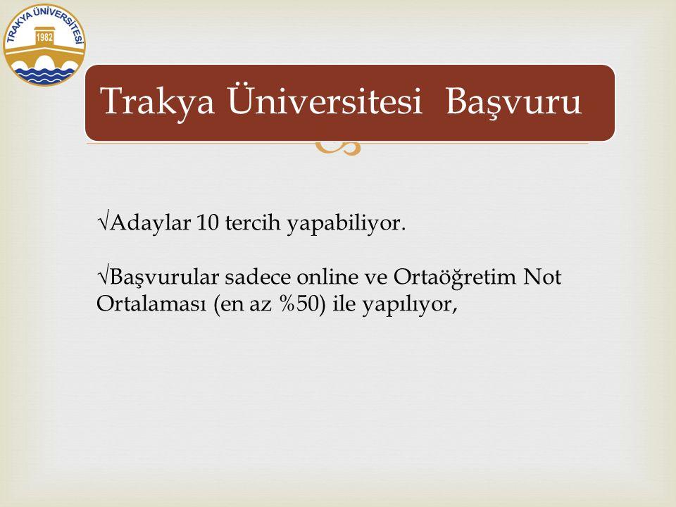  Trakya Üniversitesi Yurt Dışından Öğrenci Kabulü