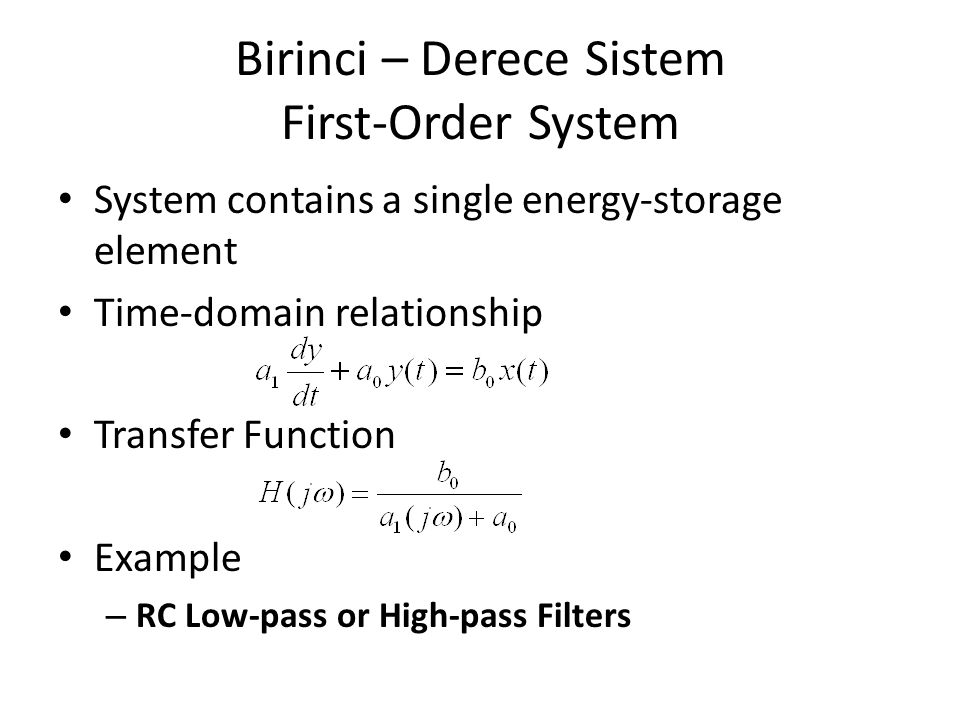 Sıfır – Derece Sistem Zero-Order System Expression of the input-output relationship – Time-domain Relationship – Transfer Function Example – Linear po