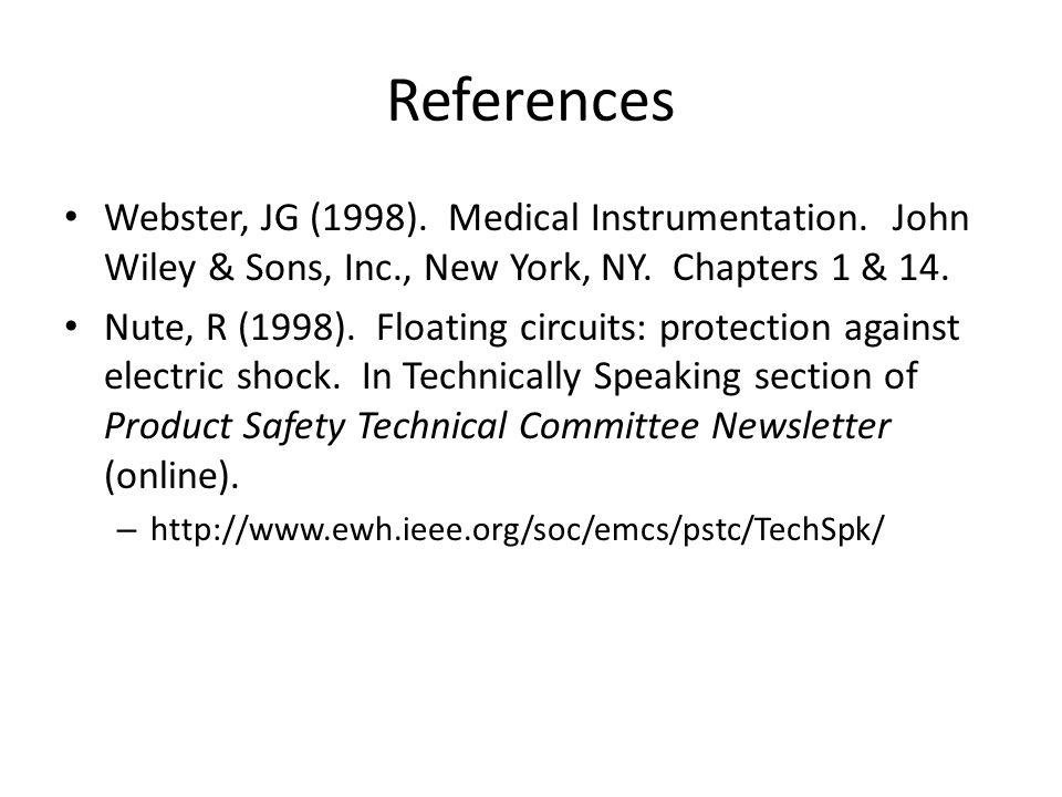 Medikal Enstrümantasyon katogorileri – İnvaziv, invaziv olmayan; harici, implant – Teşhis ve tedavi Örnekler – Damar içi Kateter; ECG elektrotları ve