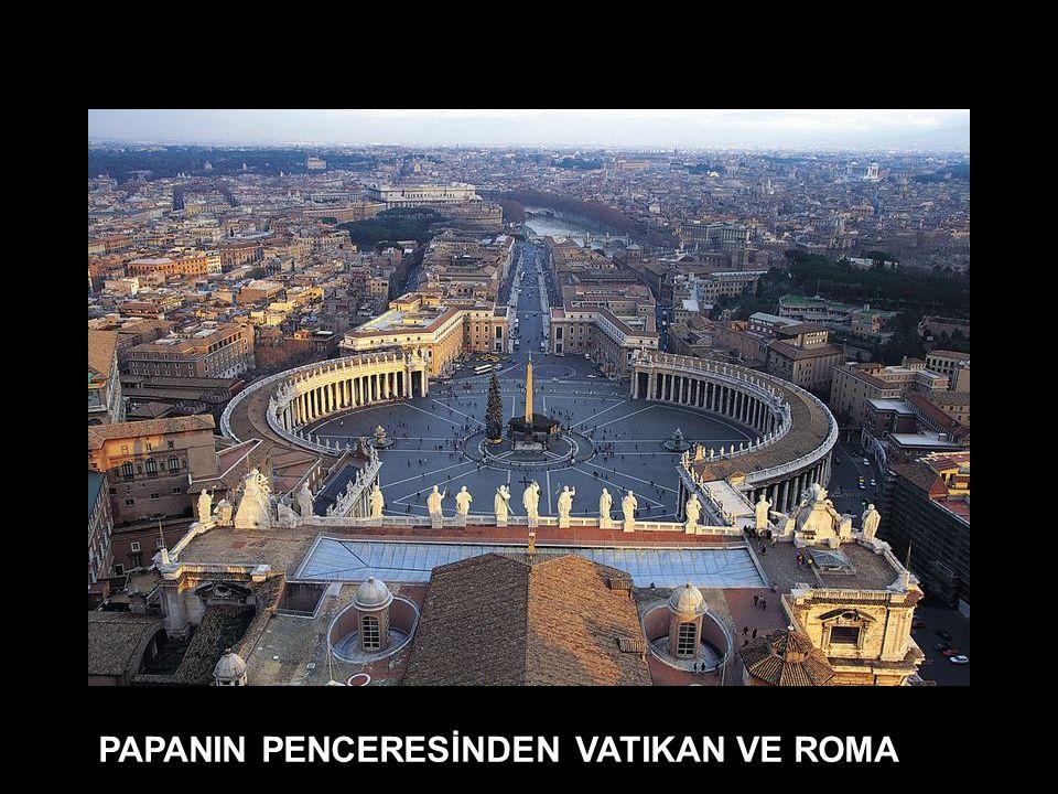 CAN AKIN - VATIKAN - 2010 Vatikan (Pontificio), İtalya nın Roma şehrinde bulunan, Hıristiyanlık dininin Katolik mezhebinin yönetim merkezi olan devlet.