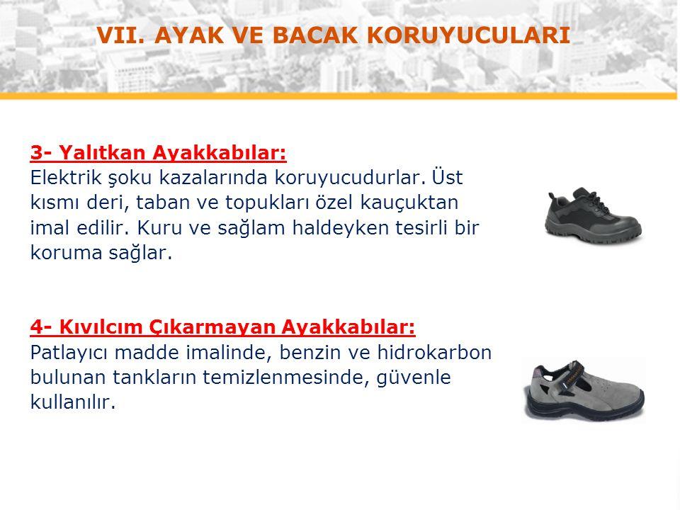 3- Yalıtkan Ayakkabılar: Elektrik şoku kazalarında koruyucudurlar.