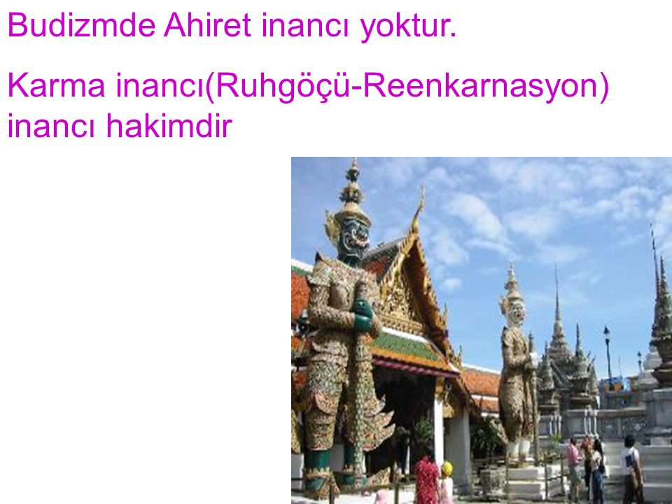 Budizm de mabetlere Vihara denir.