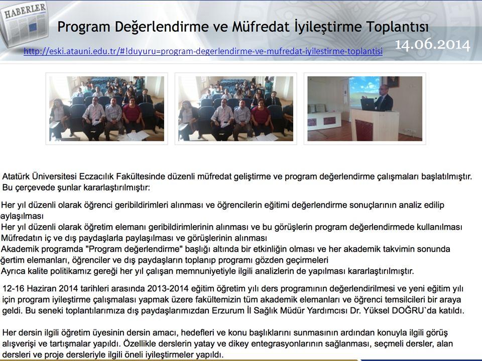 / 2929 http://eski.atauni.edu.tr/#!duyuru=program-degerlendirme-ve-mufredat-iyilestirme-toplantisi Atatürk Üniversitesi Eczacılık Fakültesi Program Ge