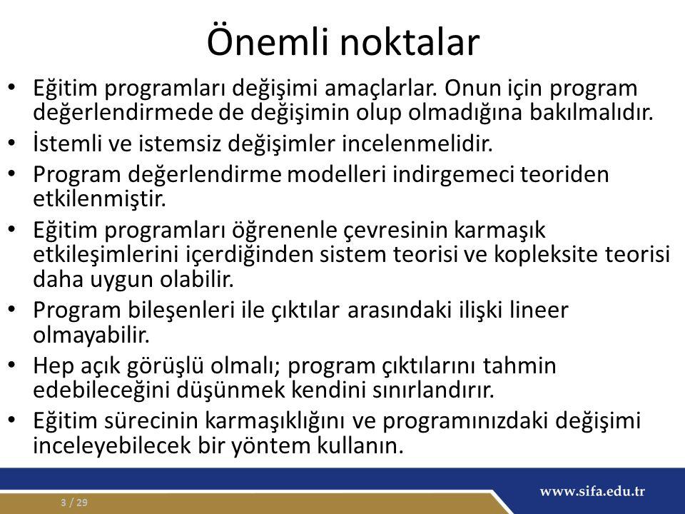 Önemli noktalar Eğitim programları değişimi amaçlarlar.