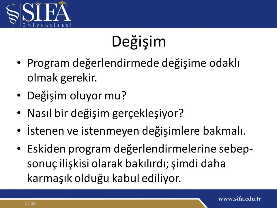 Tanım systematic collection and analysis of information related to the design, implementation, and outcomes of a program, for the purpose of monitoring and improving the quality and effectiveness of the program (ACGME 2010) / 296