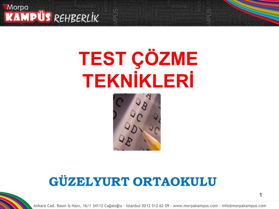 1- Yeni konularla ilgili test çözerken kolaydan zora doğru bir yol izlenmelidir.