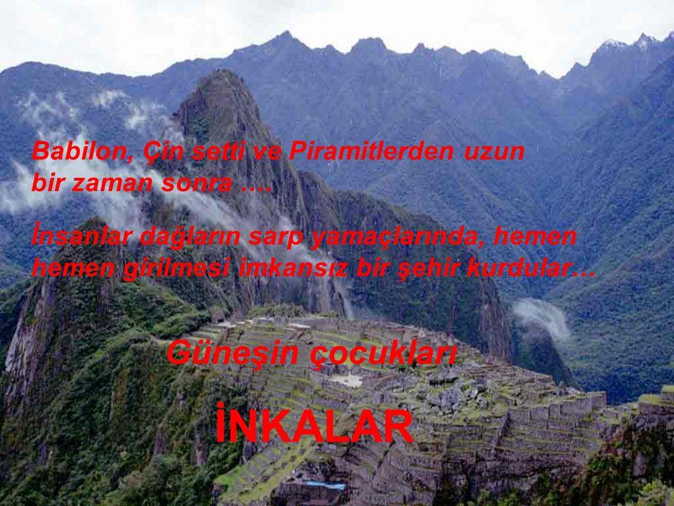 Machu Picchu'nun sakinleri