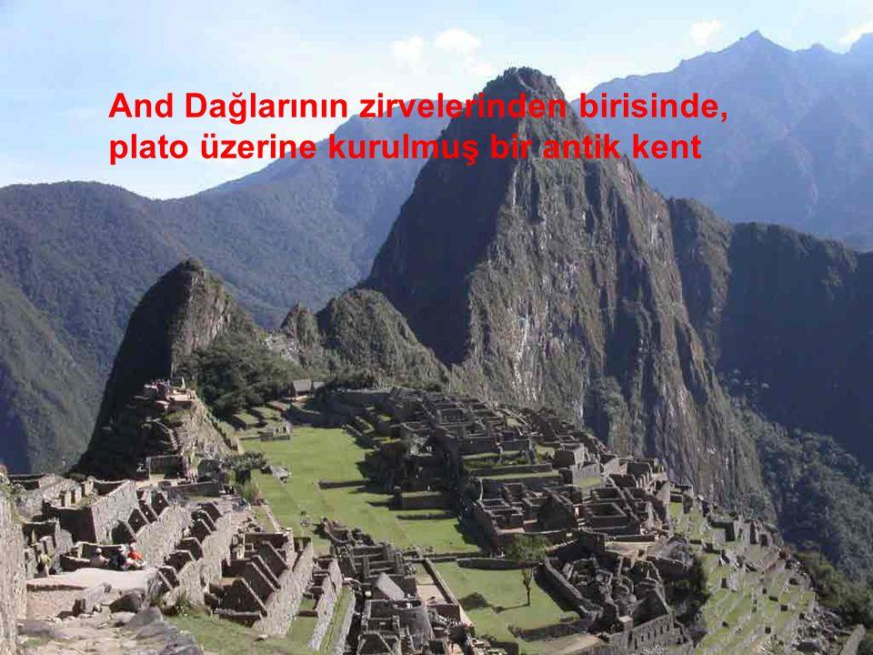And Dağlarının zirvelerinden birisinde, plato üzerine kurulmuş bir antik kent