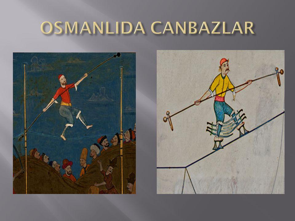  HARB OYUNLARI  Türk askerleri, bir savaşı gerçek gibi göstererek kendi aralarında savaşırlar ve halkı eğlendirirlerdi.