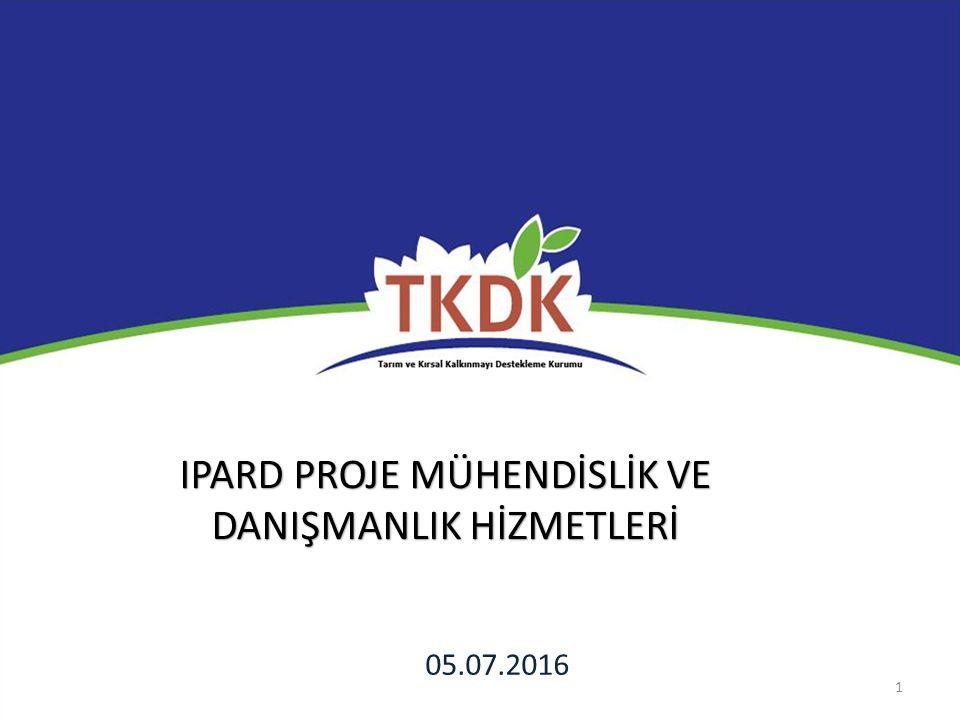 1 IPARD PROJE MÜHENDİSLİK VE DANIŞMANLIK HİZMETLERİ 05.07.2016
