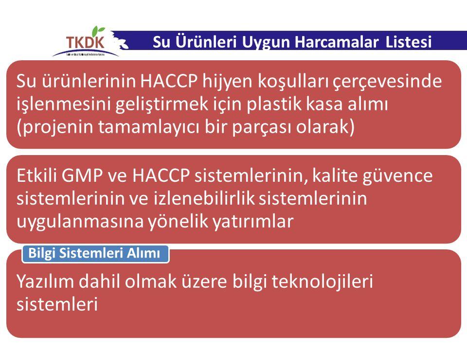 Su ürünlerinin HACCP hijyen koşulları çerçevesinde işlenmesini geliştirmek için plastik kasa alımı (projenin tamamlayıcı bir parçası olarak) Etkili GM