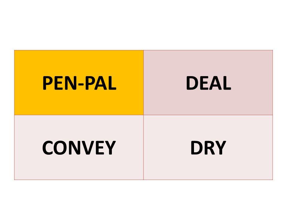 PEN-PALDEAL CONVEYDRY