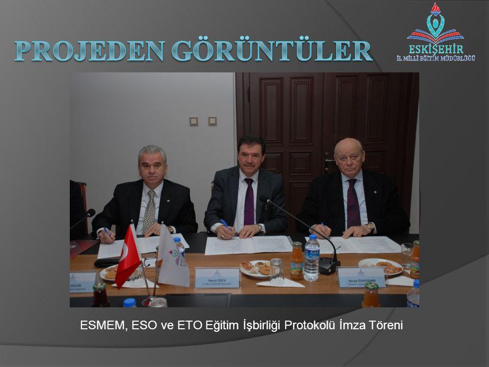 ESMEM, ESO ve ETO Eğitim İşbirliği Protokolü İmza Töreni