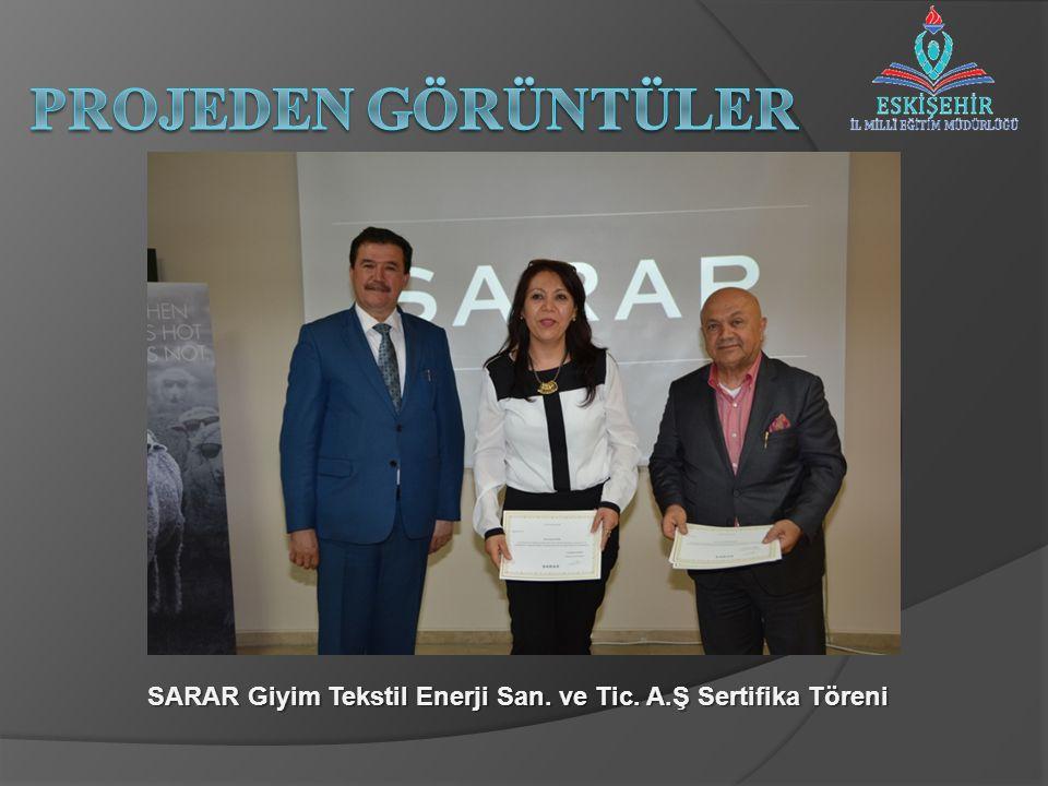 SARAR Giyim Tekstil Enerji San. ve Tic. A.Ş Sertifika Töreni