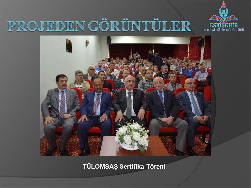 TÜLOMSAŞ Sertifika Töreni