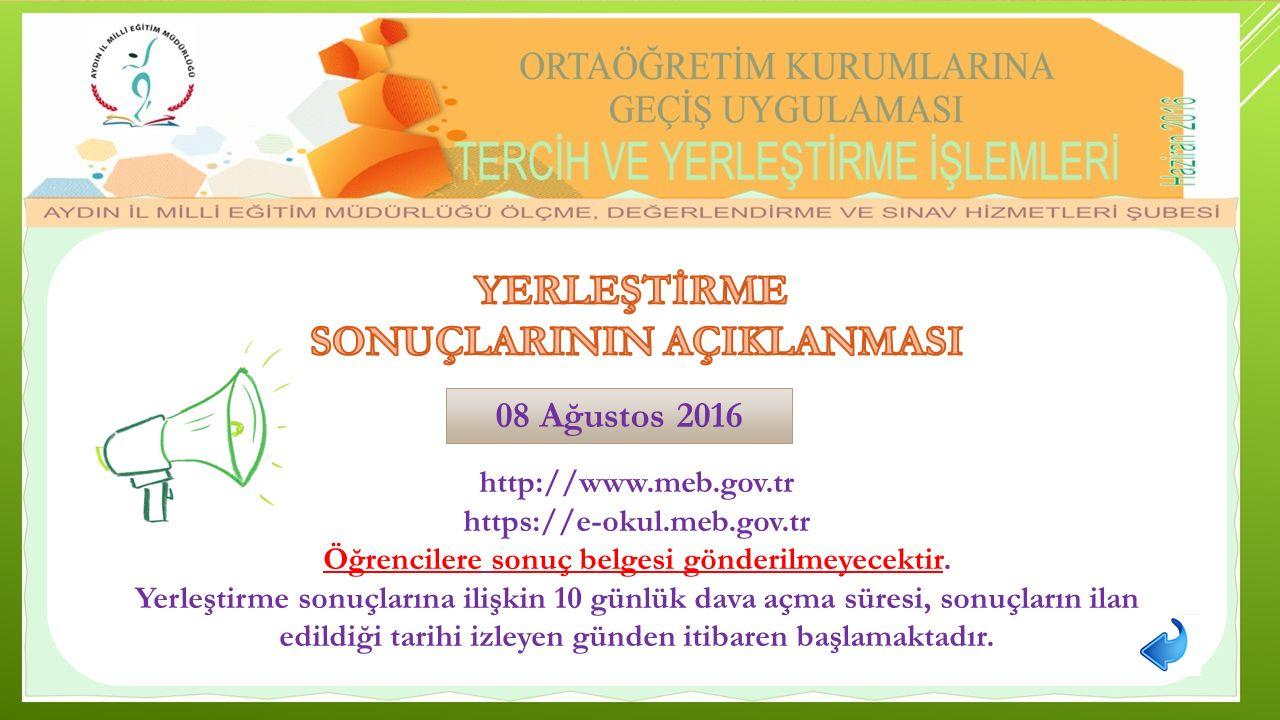 http://www.meb.gov.tr https://e-okul.meb.gov.tr Öğrencilere sonuç belgesi gönderilmeyecektir.