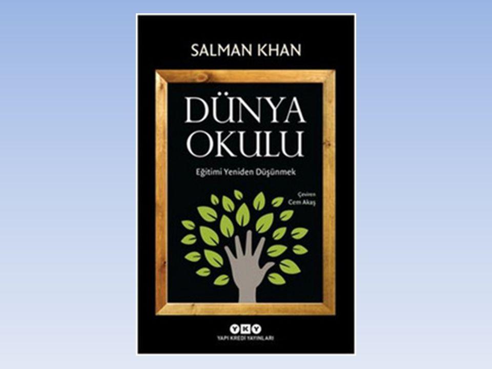 Dünya Okulu Özet Bilgileri ve Türleri Yazar:Salman Khan Eğitimde fırsat eşitliği için, herkese, her yerde, dünya standartlarında, ücretsiz eğitim.