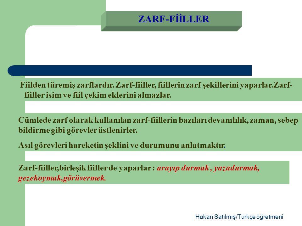 Hakan Satılmış/Türkçe öğretmeni ALIŞTIRMA:Sizden memleket için, buralarda çalışan, ıstırap çeken kardeşler için bazı hizmetler isteyeceğiz.