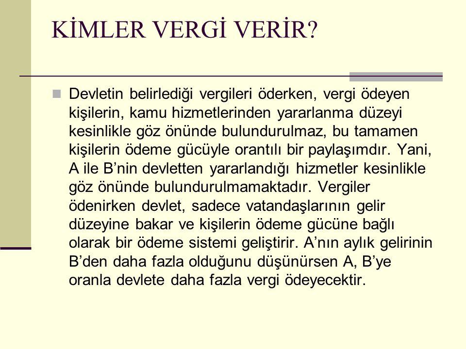 KİMLER VERGİ VERİR.