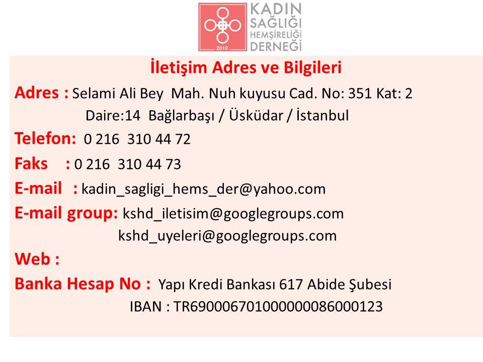 İletişim Adres ve Bilgileri Adres : Selami Ali Bey Mah.