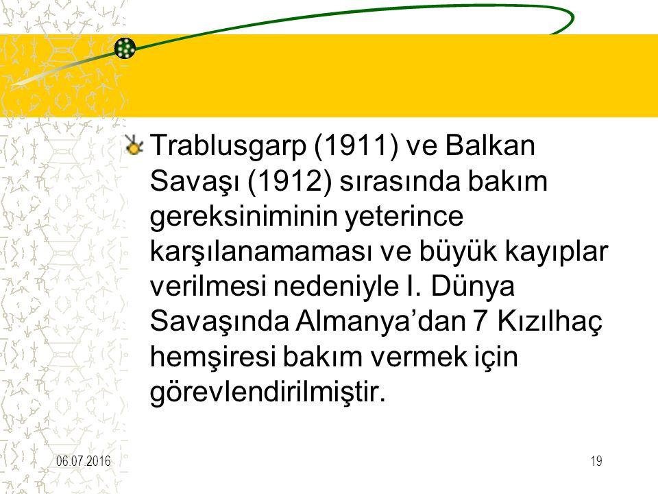 Trablusgarp (1911) ve Balkan Savaşı (1912) sırasında bakım gereksiniminin yeterince karşılanamaması ve büyük kayıplar verilmesi nedeniyle I. Dünya Sav