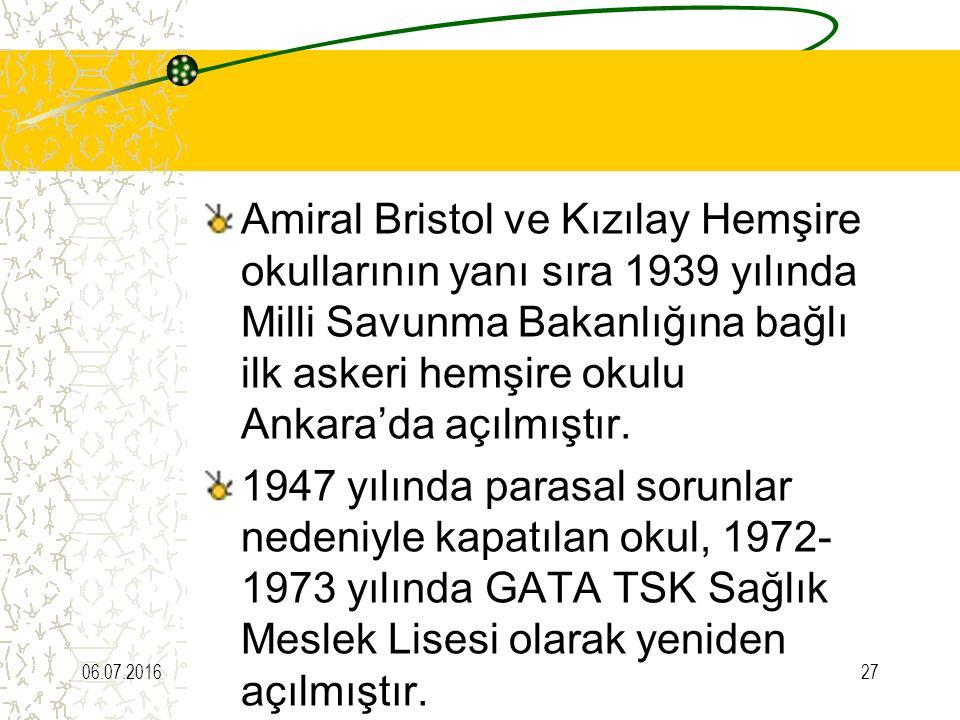 Amiral Bristol ve Kızılay Hemşire okullarının yanı sıra 1939 yılında Milli Savunma Bakanlığına bağlı ilk askeri hemşire okulu Ankara'da açılmıştır.