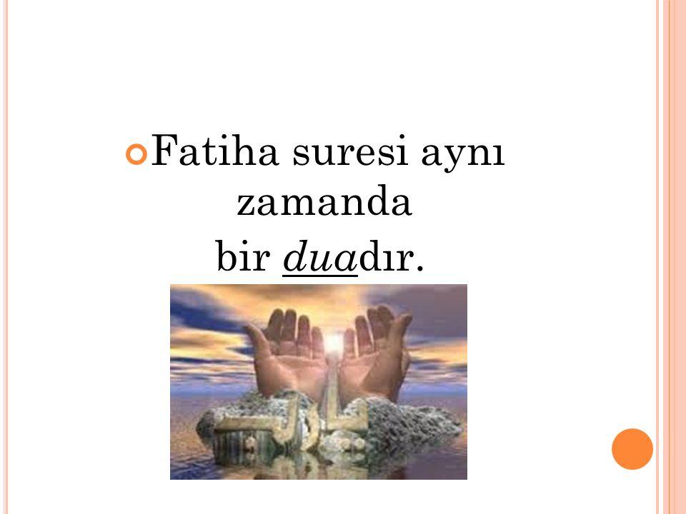 الْحَمْدُ لِلَّهِ رَبِّ الْعَالَمِينَ Hamd, alemlerin Rabbi olan Allah'a mahsustur.