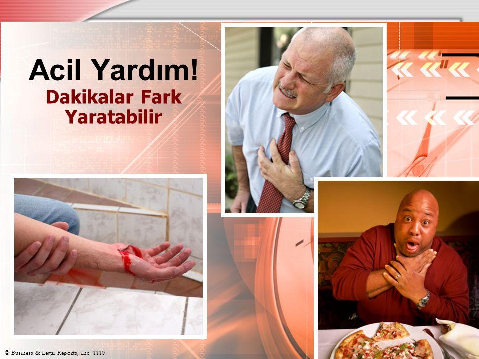 Dört Temel Kural 1.Call for help immediately 2. Bring help to the victim 4.