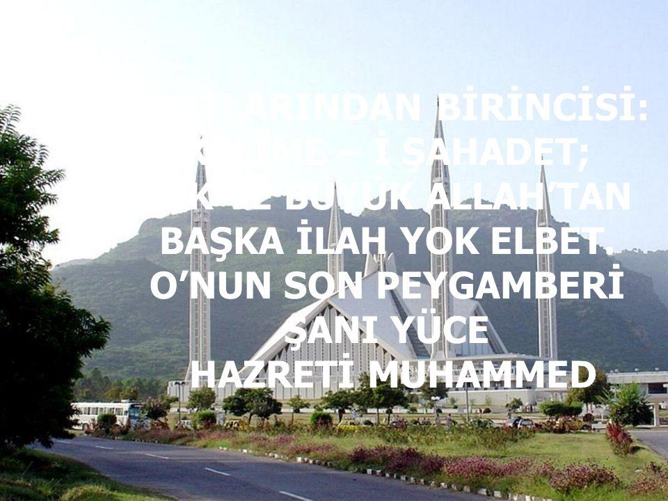 İSLÂM'IN BEŞ ŞARTI VAR; BİLMEK BİLE SAADET, BUNLARA KİM UYARSA ONA AÇILIR CENNET…