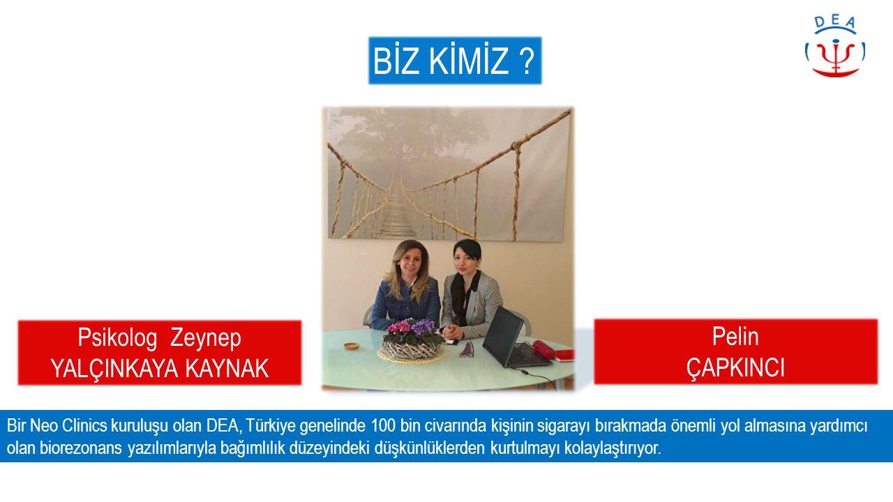 BİZ KİMİZ ? Bir Neo Clinics kuruluşu olan DEA, Türkiye genelinde 100 bin civarında kişinin sigarayı bırakmada önemli yol almasına yardımcı olan biorez