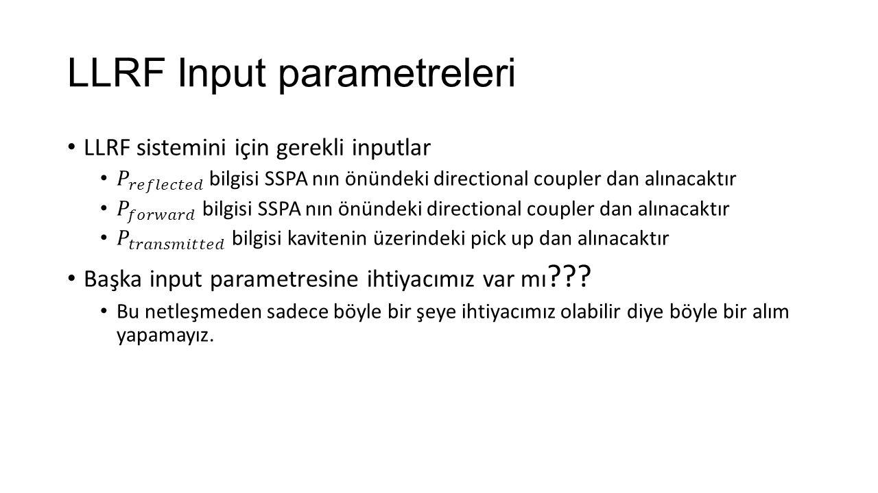 LLRF Input parametreleri