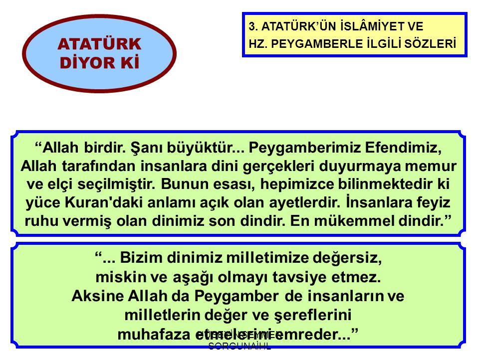 3.ATATÜRK'ÜN İSLÂMİYET VE HZ. PEYGAMBERLE İLGİLİ SÖZLERİ ...