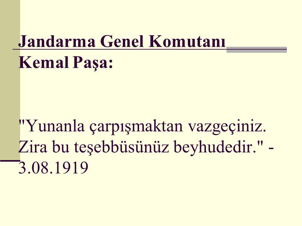 Jandarma Genel Komutanı Kemal Paşa: