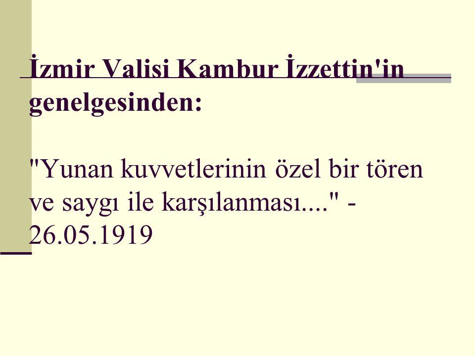 İzmir Valisi Kambur İzzettin'in genelgesinden: