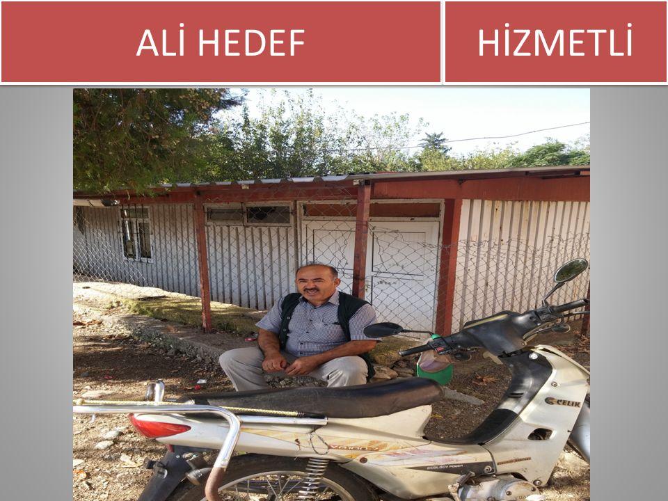 ALİ HEDEF HİZMETLİ