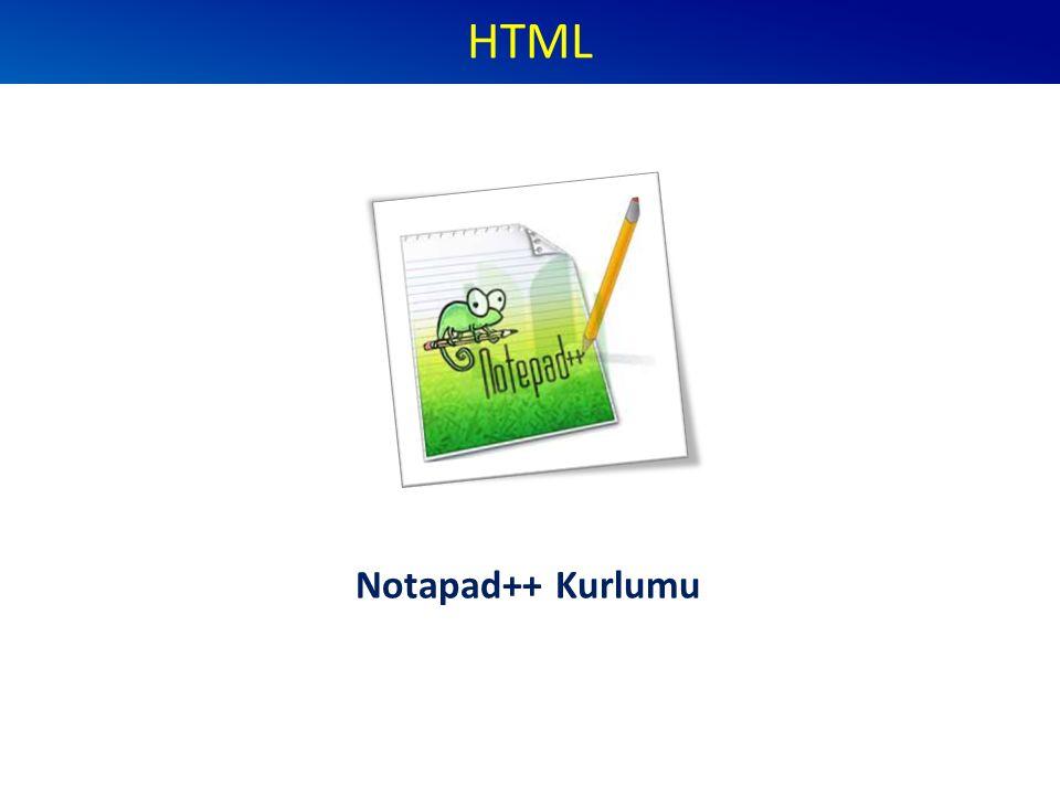 HTML Notapad++ Kurlumu