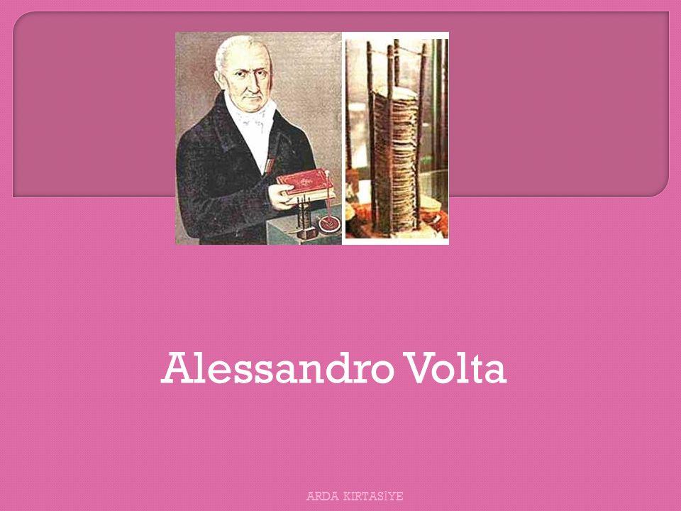 Alessandro Volta ARDA KIRTAS İ YE