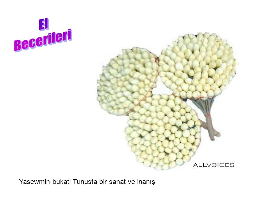 Yasewmin bukati Tunusta bir sanat ve inanış