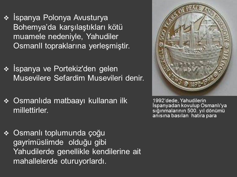 1992'dede, Yahudilerin İspanyadan kovulup Osmanlı'ya sığınmalarının 500. yıl dönümü anısına basılan hatıra para  İspanya Polonya Avusturya Bohemya'da