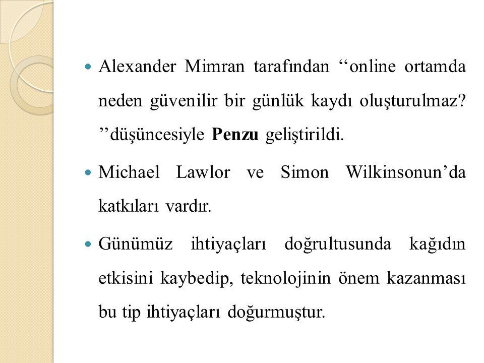 Alexander Mimran tarafından ''online ortamda neden güvenilir bir günlük kaydı oluşturulmaz.