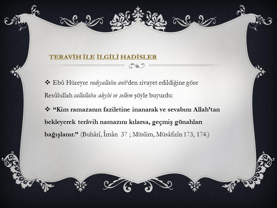 """ Ebû Hüreyre radıyallahu anh'den rivayet edildiğine göre Resûlullah sallallahu aleyhi ve sellem şöyle buyurdu:  """"Kim ramazanın faziletine inanarak v"""
