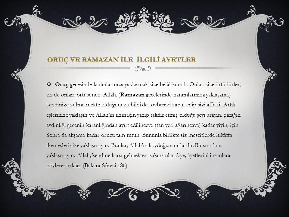  Peygamber -sallâllâhu aleyhi ve sellem- Efendimiz buyurur:  Allâh Teâlâ Ramazan'da orucu farz kıldı, ben de (terâvîh) namazını sünnet kıldım. (İbn-i Mâce, Salât, 173)